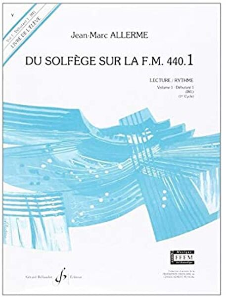 Du solfège sur la F.M 440.1 lecture rythme volume 1
