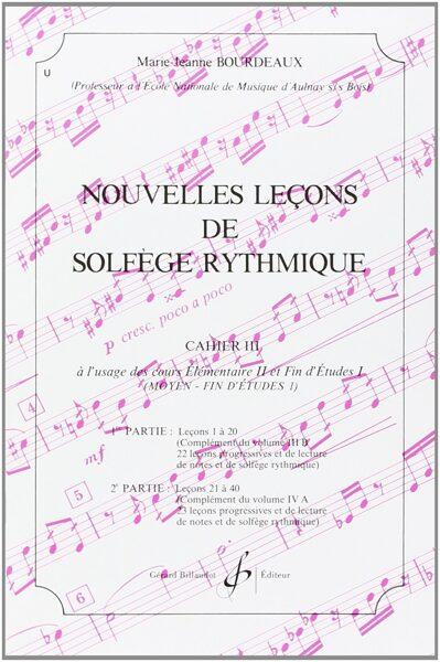Nouvelles leçons de solfège rythmique cahier 3