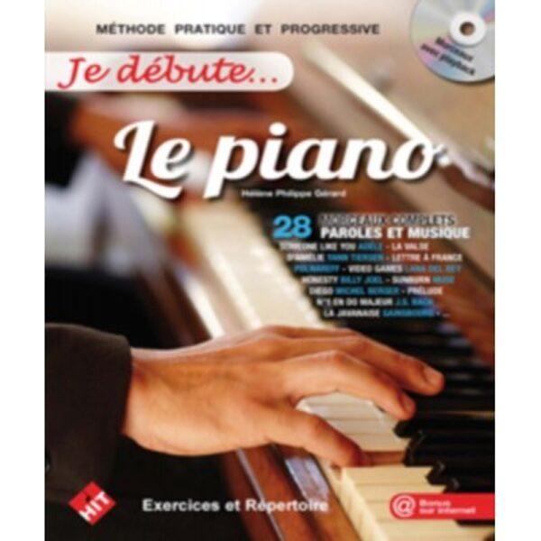 HIT DIFFUSION HELENE PHILIPPE GERARD - JE DEBUTE LE PIANO